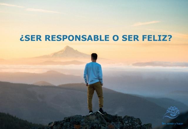 SER RESPONSABLE Y FELIZ copy